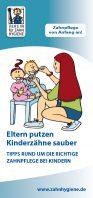 Broschüre Eltern putzen Kinderzähne sauber