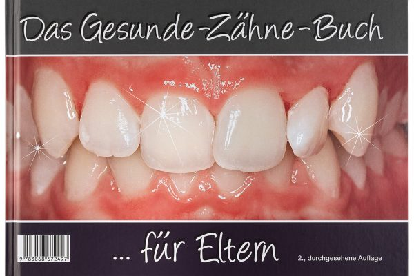 """VfZ Elternbuch """"Das Gesunde-Zähne-Buch"""" Titel"""